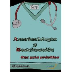 Anestesiología y reanimación una guía práctica