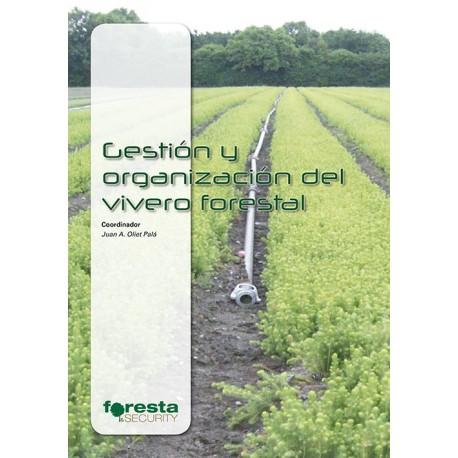 Gesti n y organizaci n del vivero forestal tienda for Libro viveros forestales