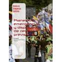 Planes de emergencia y dispositivos de riesgos previsibles