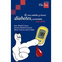Si eres adulto y tienes diabetes, contrólala. Tú puedes