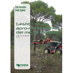 Gestión de aprovechamientos en el medio forestal