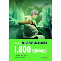 Tratado de Anestesia y Reanimación. 1.800 soluciones
